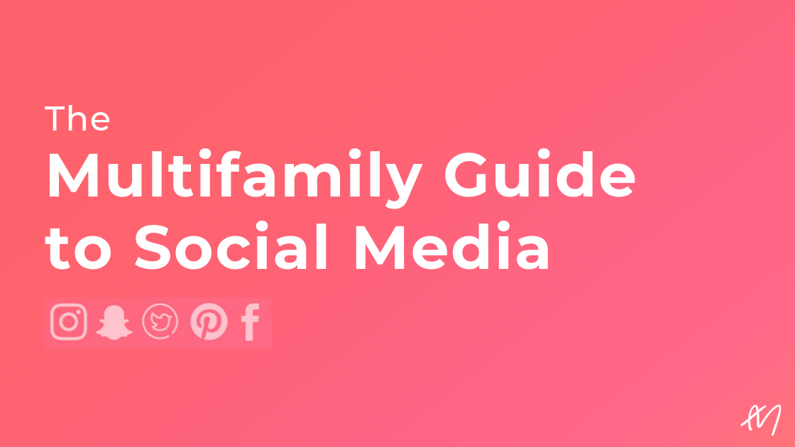 The Multifamily Guide to Social Media