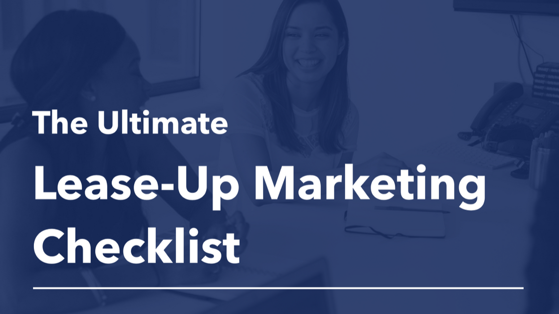 The Ultimate Lease-Up Marketing Checklist